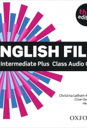 English File 3rd edition Intermediate PlusCd (аудиокурс на 5 CD)
