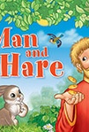 Мужик и заяц/ A Man and a Hare